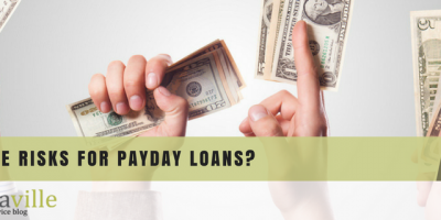 Are There Risks for Payday Loans?
