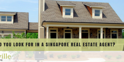 What Should You Look for in a Singapore Real Estate Agent?